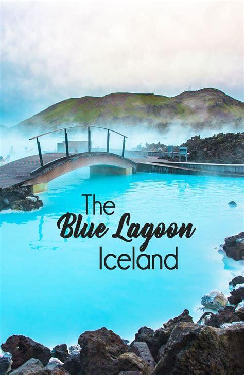 Best 25 Blue Lagoon Ideas On Pinterest Iceland Lagoon