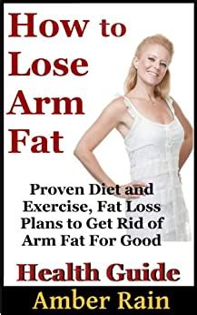 How to Lose Arm Fat: Proven Diet and Exercise, Fat Loss