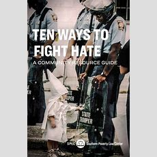 Ten Ways To Fight Hate A Community Response Guide  Southern Poverty Law Center