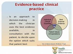 Evidence based medicine and clinical practice - ppt download