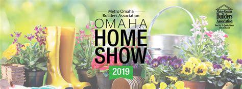 omaha home show omahacom