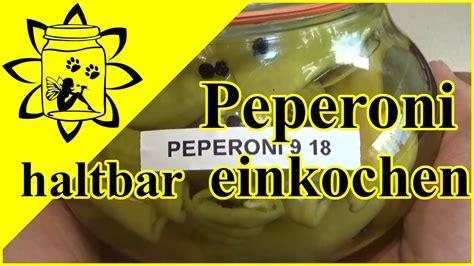 einwecken im glas peperoni haltbar einkochen paprika einwecken einmachen vorrat im glas weck