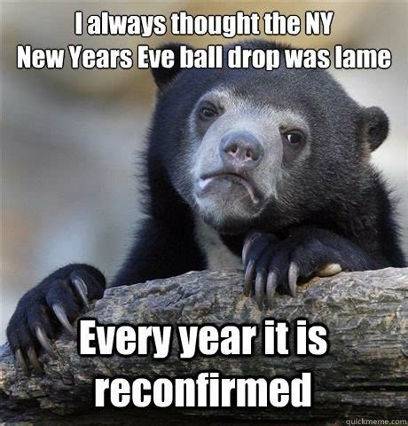 Eve Memes - 8 funny new year s eve memes to keep you laughing into 2016 bustle