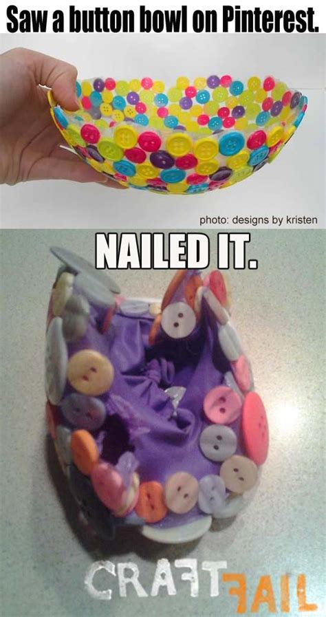 28 best nailed it images bombed button bowl craftfail