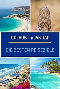 Beste Reiseziele Im Februar : die besten reiseziele f r den urlaub im januar 2020 im ~ A.2002-acura-tl-radio.info Haus und Dekorationen