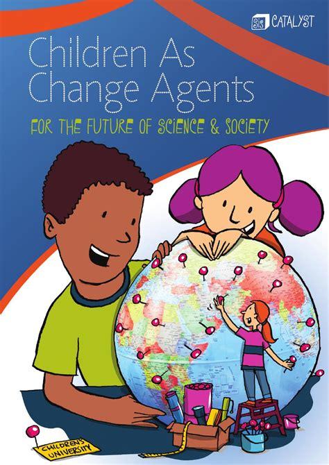 Children As Change Agents By Universidad De Los Niños