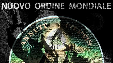 Gli Illuminati Documentario by Documentario Un Nuovo Ordine Mondiale Da
