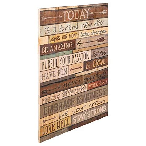 today   day inspirational phrases    wood pallet