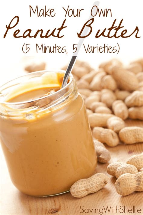 easy to make with peanut butter how to make homemade peanut butter