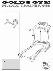 Gold U0026 39 S Gym Treadmill 685 User Guide