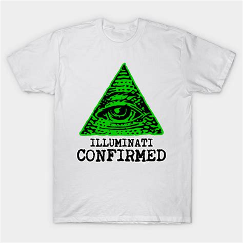 illuminati shirt illuminati confirmed illuminati t shirt teepublic