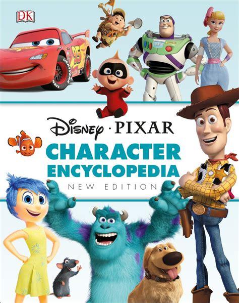 disney pixar character encyclopedia  edition dk