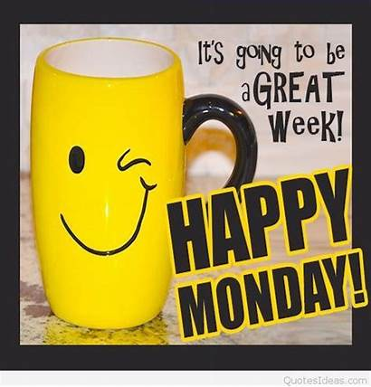 Monday Happy Quotes Week Going Morning Greetings