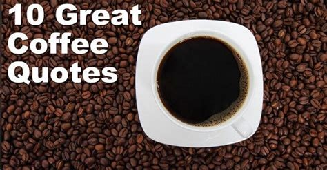 great coffee quotes keyccom
