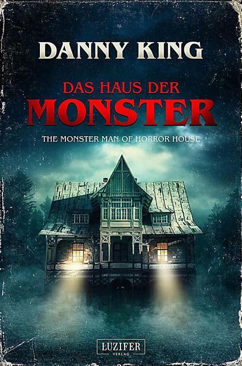 Das Haus Der Monster Buch Jetzt Bei Weltbildde Online