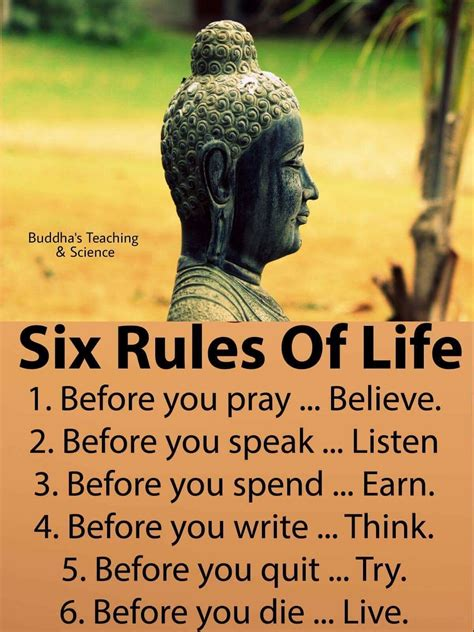 There is a message in the way a person treats you.just listen. Six Rules of Life (With images) | Buddhism quote, Buddhist quotes, Life quotes