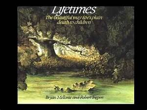 LIFETIMES (The beautiful way to explain death to children ...