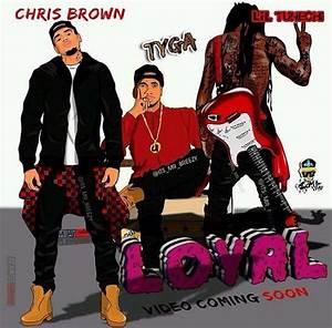 Chris Brown - feat Lil Wayne & Tyga - Loyal (www.hulkshare ...