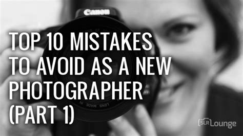 Tanya's Top 10 Mistakes To Avoid As A New Photographer, Part 1