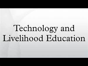 Technology and Livelihood Education - YouTube