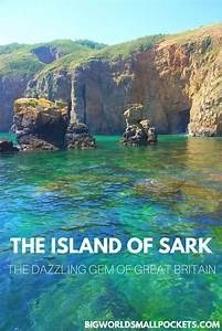 Interested in Time Travel? A Trip to the Island of Sark is ...