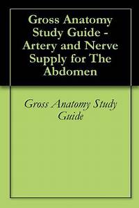 Gross Anatomy Study Guide