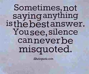 Silence is gold... Silence Golden Quotes