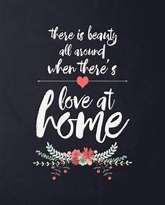 """""""love at home"""" free quote printable - It's Always Autumn"""