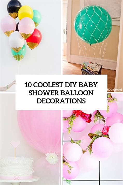 baby shower diy decorations 10 simple yet coolest diy baby shower balloon decorations shelterness