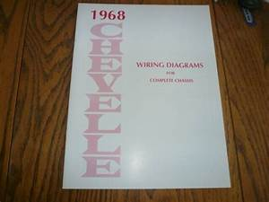 1968 Chevrolet Chevelle Wiring Diagrams For Complete