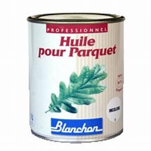traitements sols et surfaces protection et entretien de With huile pour parquet blanchon