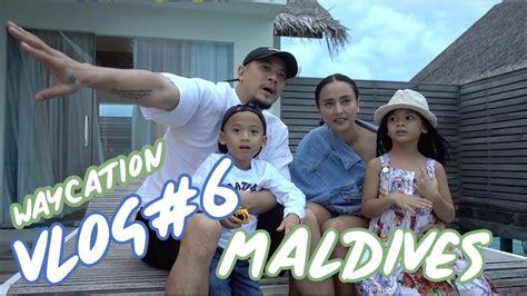 Vlog#6 Family Waycation Maldives Youtube