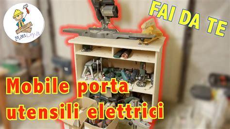banco da lavoro porta utensili elettrici fai da te youtube