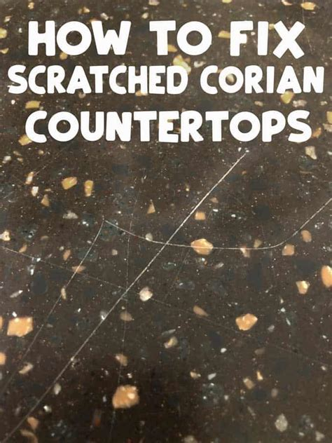 scratches in corian how to fix scratches on corian countertops easy diy tutorial
