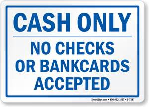 No Credit Cards Accepted Signs