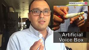 Oncologist Dr Vishal Rao Talks About Artificial Voice Box
