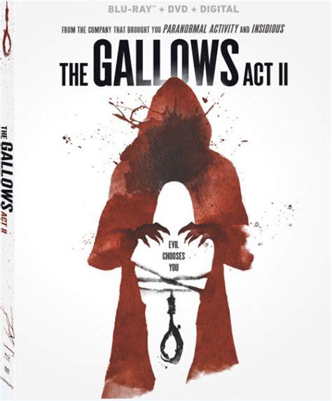gallows act ii coming  blu ray  digital december