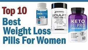 Best Weight Loss Pills For Women - Top10 Best Weight Loss Pills For Women Reviews