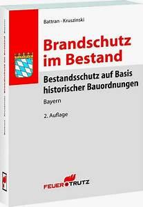 Bestandsschutz Baurecht Sanierung : brandschutz im bestand bayern battran kruszinski ~ Lizthompson.info Haus und Dekorationen