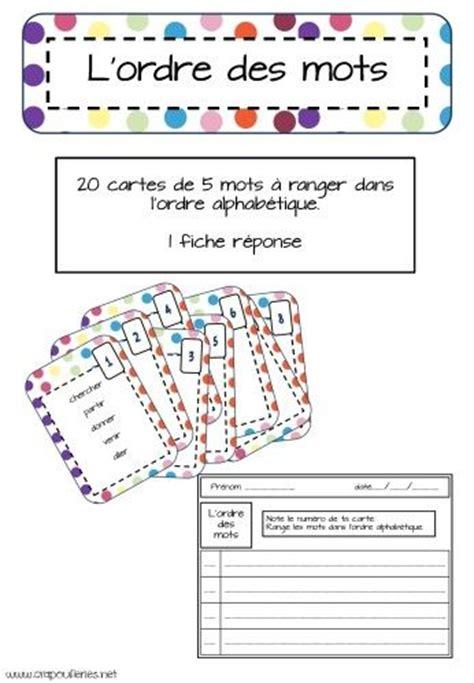 ranger des mots dans l ordre alphabetique 5 au quotidien centre des mots l ordre des mots et centre