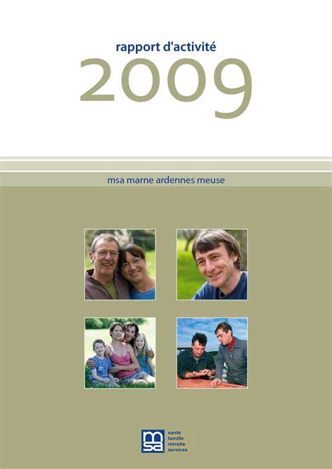 msa siege social calaméo msa marne ardennes meuse rapport d 39 activité 2009