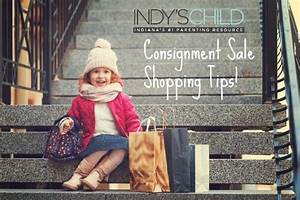 Top 10 consignment sale shopping tips | Indy's Child Magazine
