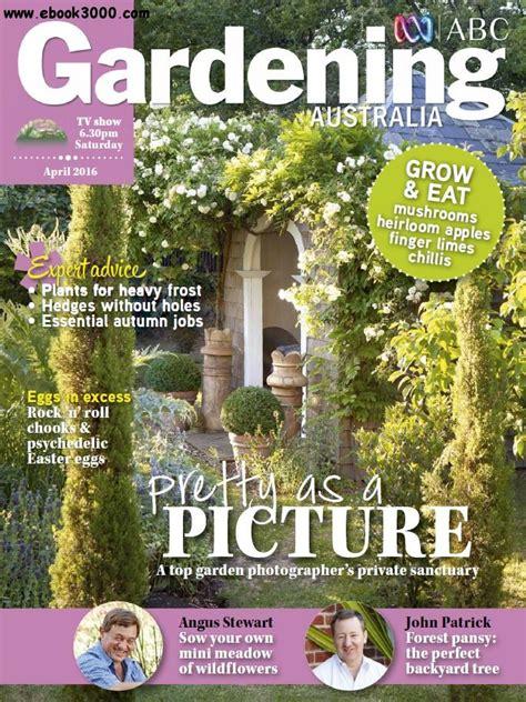 plant magazines free gardening australia april 2016 free ebooks download