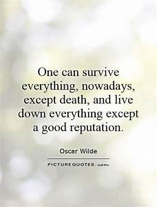 Quotes About A ... Reputation Worth Quotes