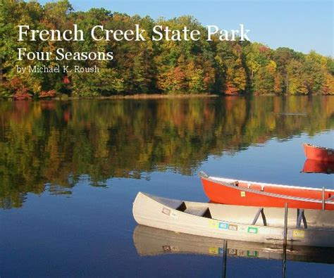 french creek state park  michael  roush arts