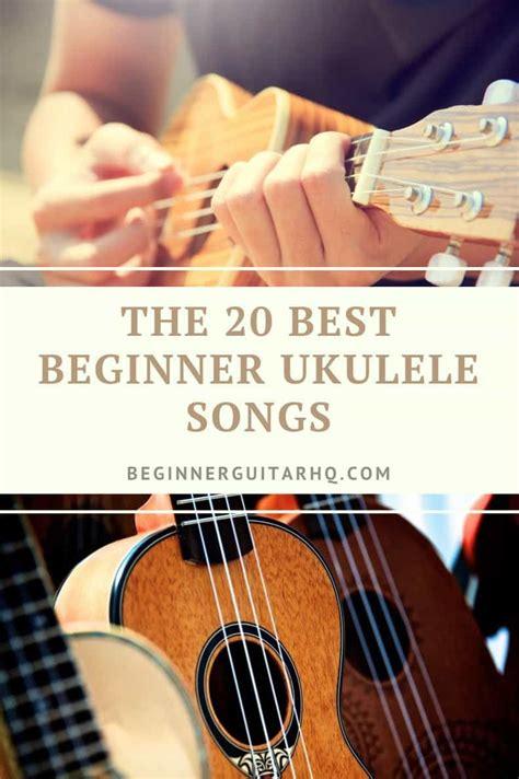 All the chords you need to play popular songs ukulele vs. The 20 Best Beginner Ukulele Songs   Beginner Guitar HQ