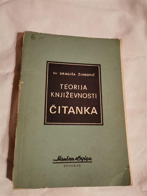 Teorija književnosti, Čitanka, Dragiša Živković - Kupindo ...