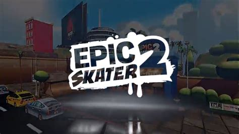 Epic Skater 2 Launches On Steam New Career Mode Free
