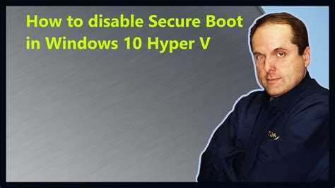disable secure boot  windows  hyper  youtube