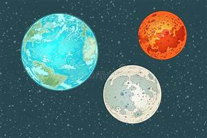 Mars Earth And Moon, Planets Of The Solar System Stock ...